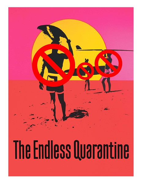 The Endless Quarantine (Michael Kreski)