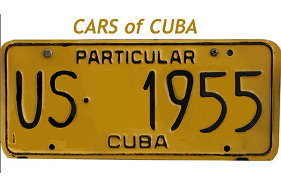 •••  Carros de Cuba - Cars of Cuba - http://www.cubanet.org/cubanews.html The most typical license plate seen around Cuba. Images of Cars in Havana and throughout Cuba.  See all of the Cuban License Plates here: http://www.worldlicenseplates.com/world/CA_CUBA.html  Buy a photo of your favorite cars.... A great gift !  or get books from Amazon on the subject:  http://www.amazon.com  CARS OF CUBA !