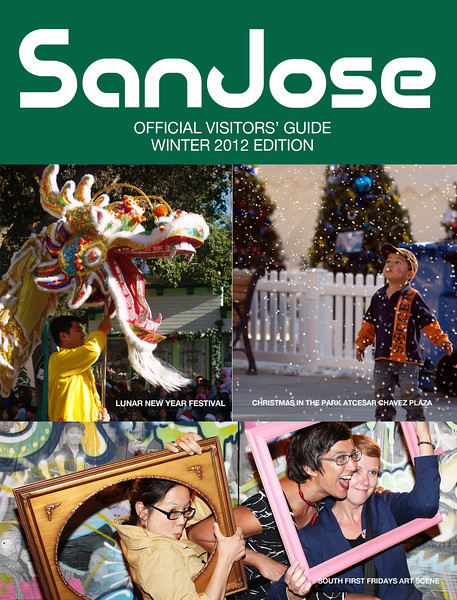 Photos provied for San Jose Winter 2012 Visitor's Guide