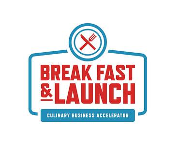 2015 Feb Break Fast & Launch Culinary Business Accelerator