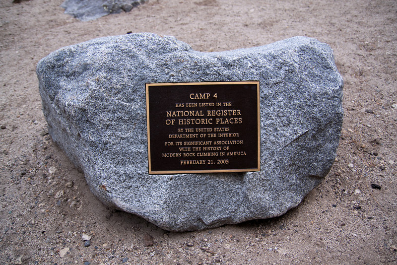 We headed in to Camp 4 (Sunnyside Camp in the old days.) to get water and noticed this plaque.<br /> <br /> Dirt Bag Climbers get recognition! What a concept. (And, yes, I used to hang out here back in the 70's.)<br /> <br /> I told Matthew the story of the time that I had to have dad wire us some money so we could buy gas to get to Tahoe and then home.<br /> <br /> Which reminds me of the time during the embargo when we couldn't stop and re-fuel because our plates weren't allowed to on that particular day. Dad recued us again by bringing us a five-gallon jug that he had stashed in the garage.