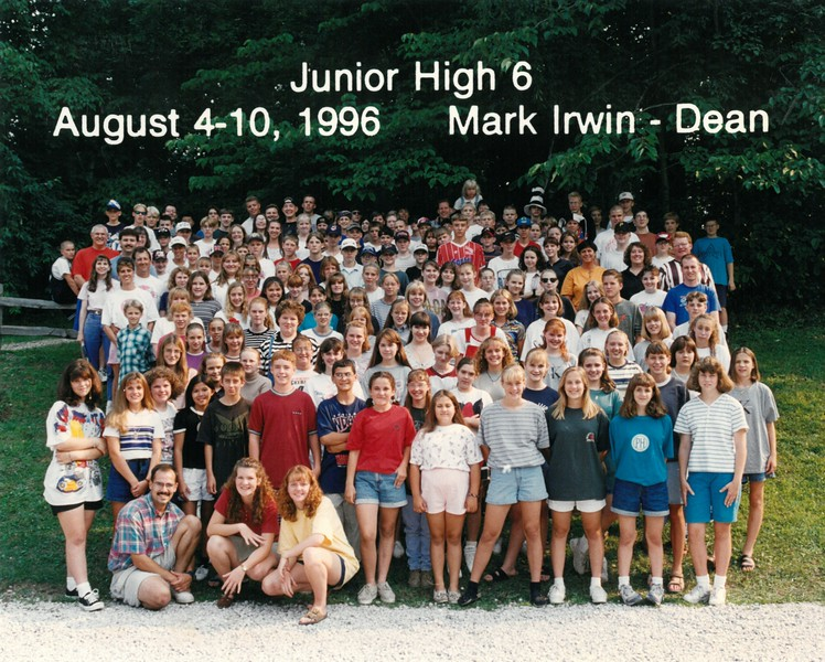 Junior High 6, August 4-10, 1996 Mark Irwin, Dean