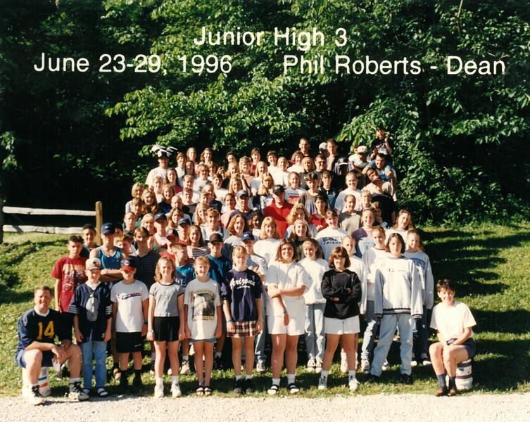 Junior High 3, June 23-29, 1996 Phil Roberts, Dean