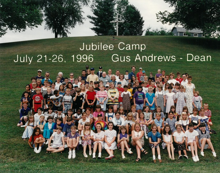Jubilee Camp, July 21-26, 1996 Gus Andrews, Dean