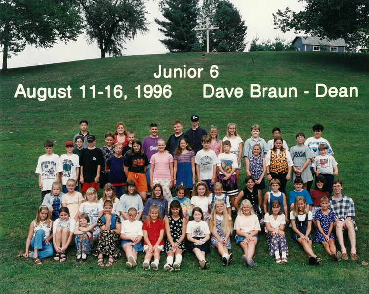 Junior 6, August 11-16, 1996 Dave Braun, Dean