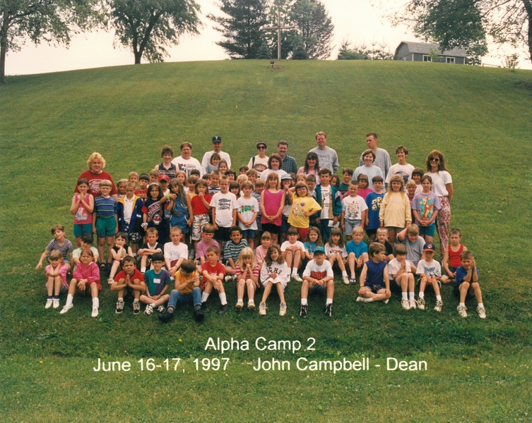 Alpha Camp 2, June 16-17, 1997 John Campbell, Dean