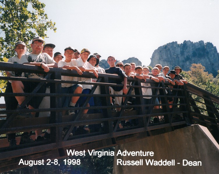 West Virginia Adventure, August 2-8, 1998 Russell Waddell, Dean
