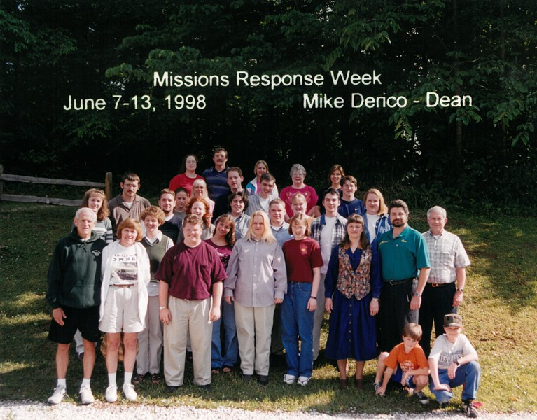 Missions Response Week, June 7-13, 1998 Mike Derico, Dean