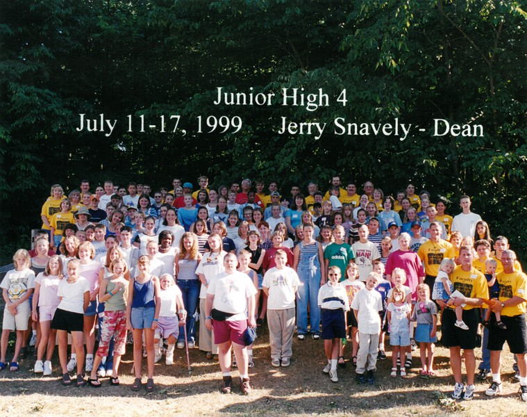 Junior High 4, July 11-17, 1999 Jerry Snavely, Dean