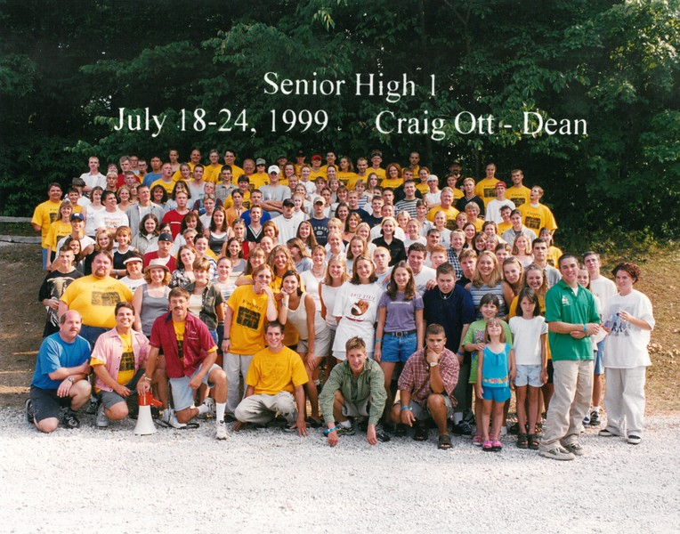 Senior High 1, July 18-24, 1999 Craig Ott, Dean