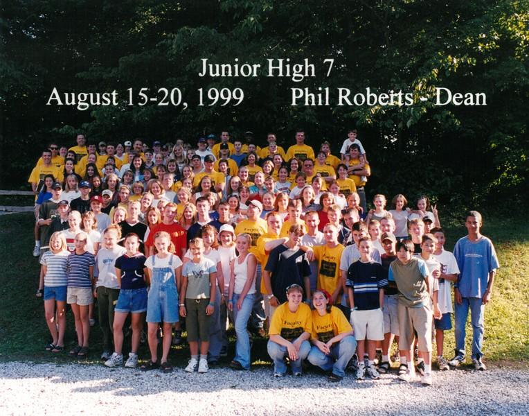 Junior High 7, August 15-20, 1999 Phil Roberts, Dean