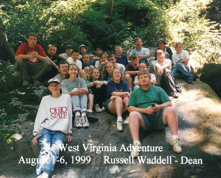 West Virginia Adventure, August 1-6, 1999 Russell Waddell, Dean