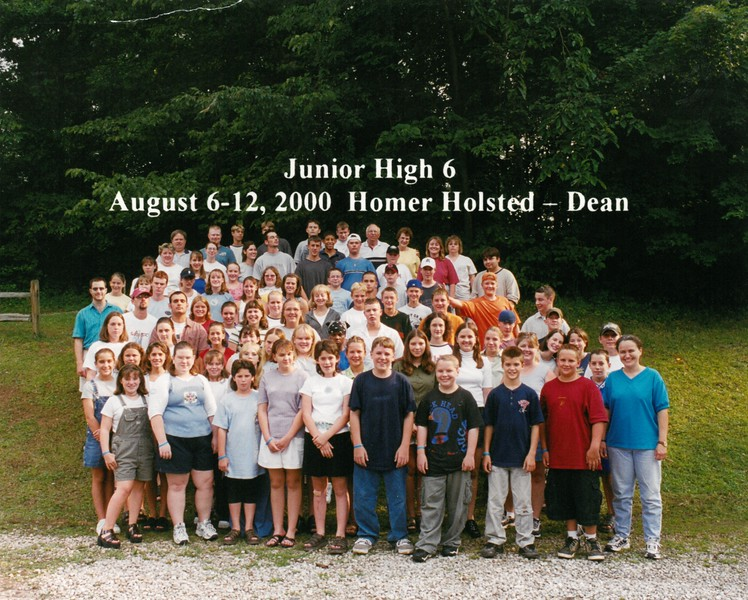 Junior High 6, August 6-12, 2000 Homer Holsted, Dean