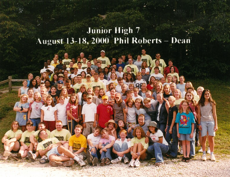 Junior High 7, August 13-18, 2000 Phil Roberts, Dean