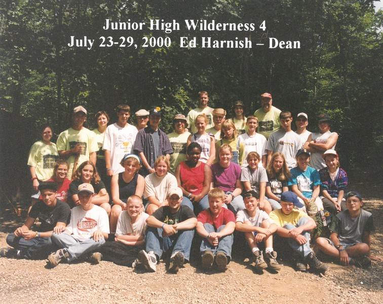 Junior High Wilderness 4, July 23-29, 2000 Ed Harnish, Dean