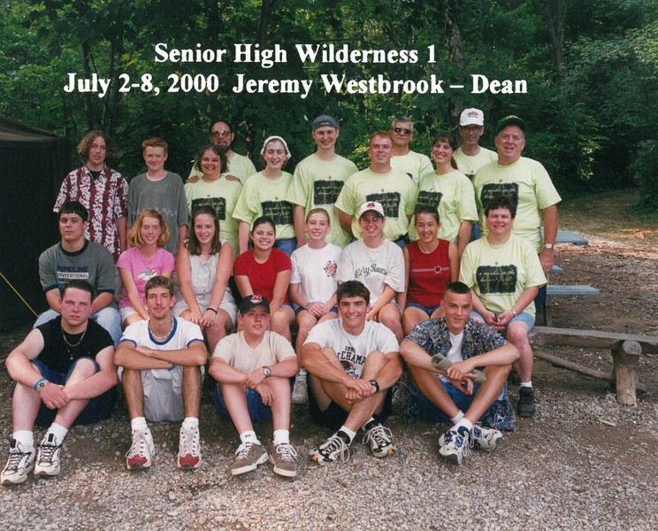 Senior High Wilderness 1, July 2-8, 2000 Jeremy Westbrook, Dean