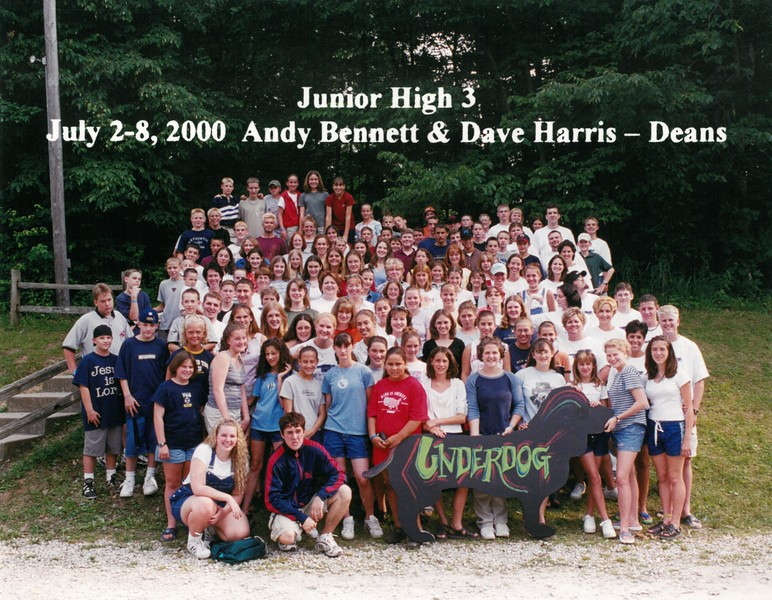 Junior High 3, July 2-8, 2000 Andy Bennett & Dave Harris, Deans