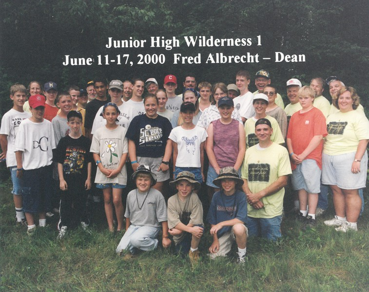 Junior High Wilderness 1, June 11-17, 2000 Fred Albrecht, Dean