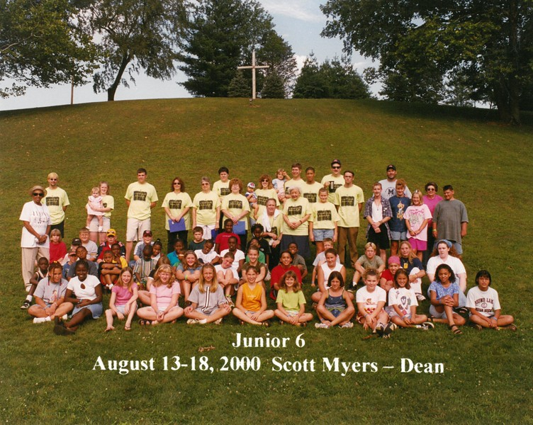Junior 6, August 13-18, 2000 Scott Myers, Dean
