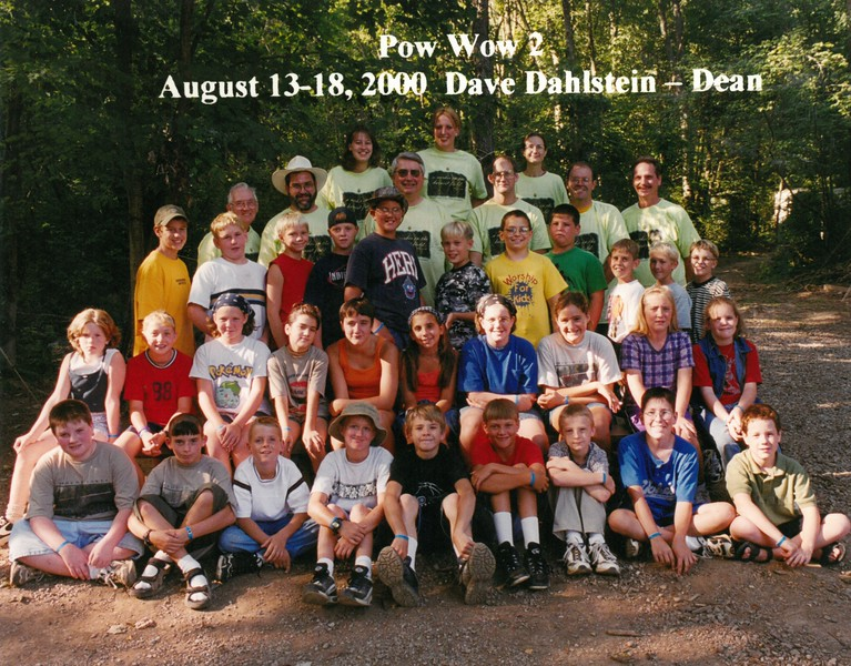 Pow Wow 2, August 13-18, 2000 Dave Dahlstein, Dean