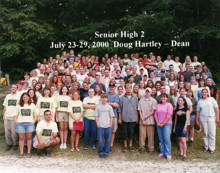 Senior High 2, July 23-29, 2000 Doug Hartley, Dean