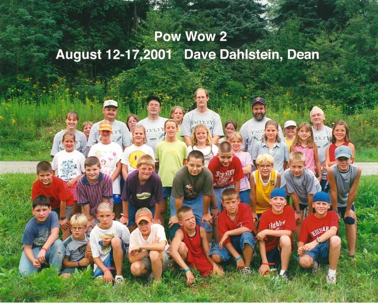 Pow Wow 2, August 12-17, 2001 Dave Dahlstein, Dean