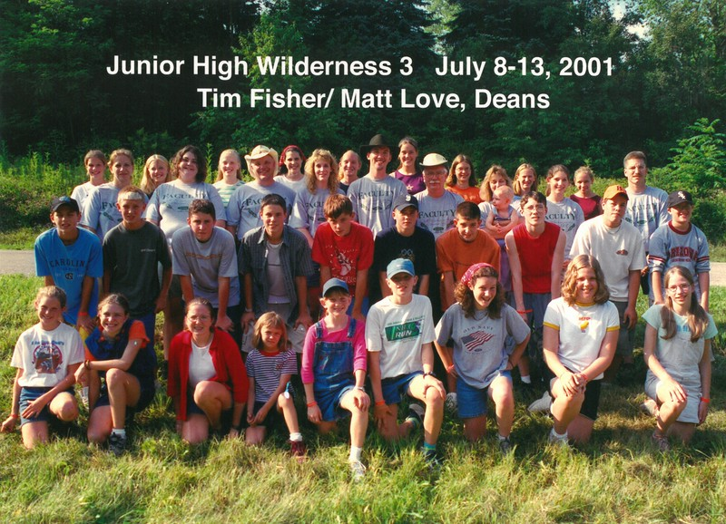 Junior High Wilderness 3, July 8-13, 2001 Tim Fisher & Matt Love, Deans
