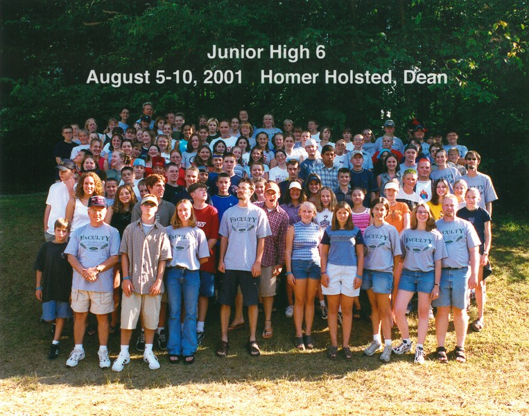 Junior High 6, August 5-10, 2001 Homer Holsted, Dean