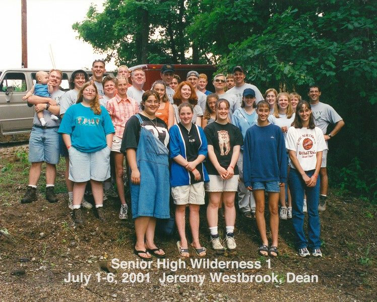 Senior High Wilderness 1, July 1-6, 2001 Jeremy Westbrook, Dean