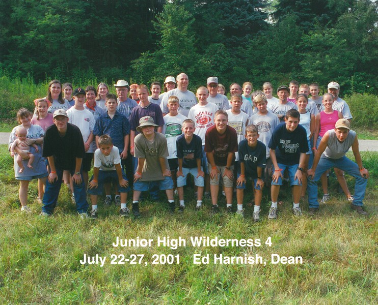 Junior High Wilderness 4, July 22-27, 2001 Ed Harnish, Dean