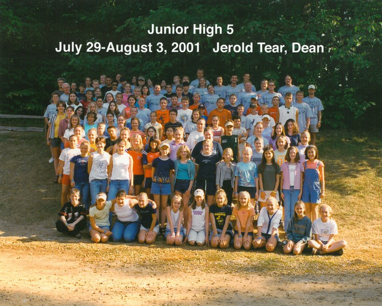 Junior High 5, July 29-August 3, 2001 Jerold Tear, Dean
