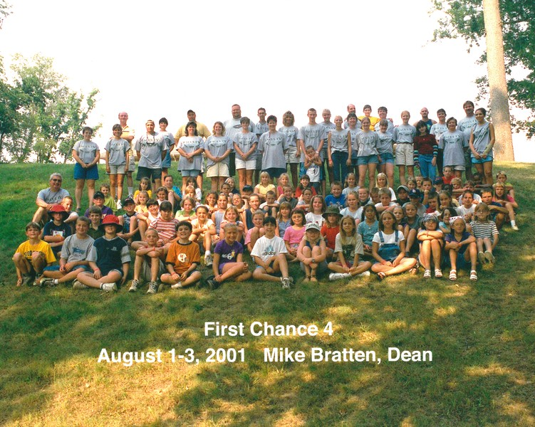 First Chance 4, August 1-3, 2001 Mike Bratten, Dean