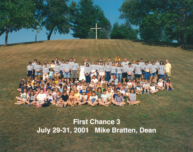 First Chance 3, July 29-31, 2001 Mike Bratten, Dean