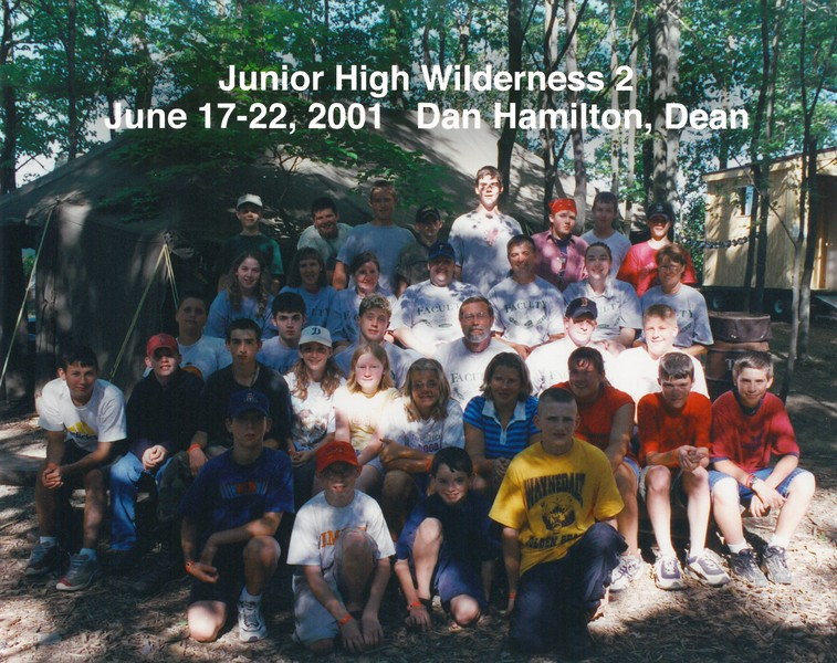 Junior High Wilderness 2, June 17-22, 2001 Dan Hamilton, Dean