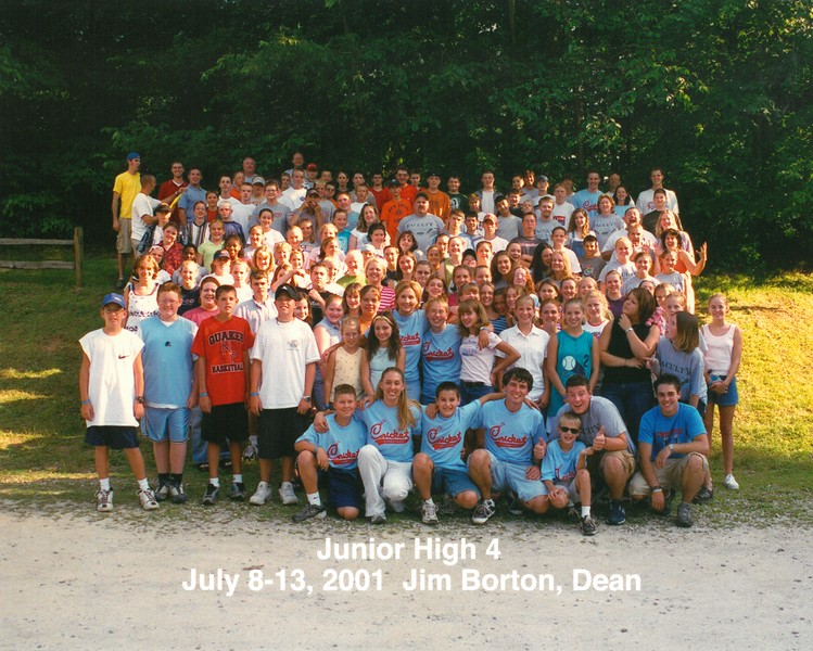 Junior High 4, July 8-13, 2001 Jim Borton, Dean
