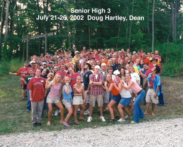 Senior High 3, July 21-26, 2002 Doug Hartley, Dean