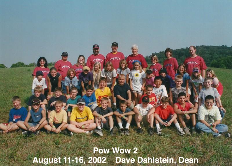 Pow Wow 2, August 11-16, 2002 Dave Dahlstein, Dean