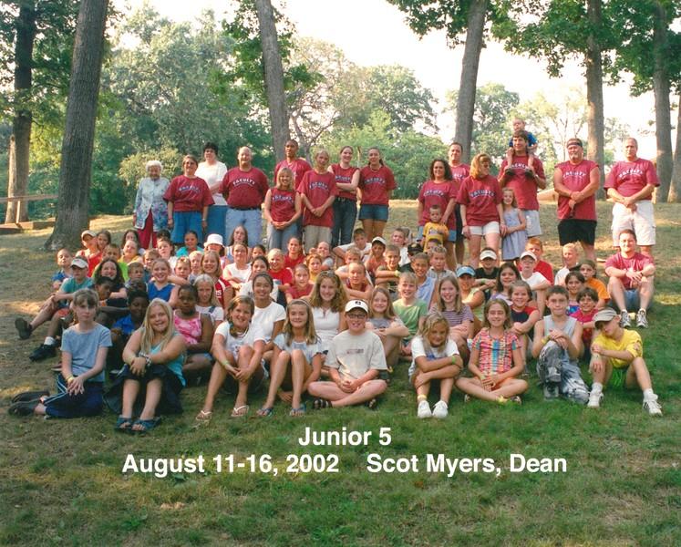 Junior 5, August 11-16, 2002 Scot Myers, Dean