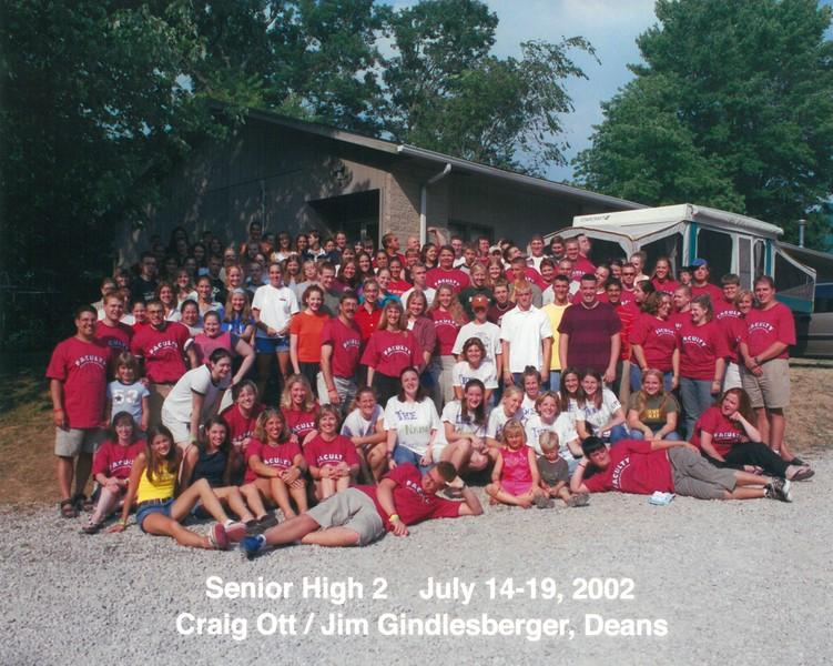 Senior High 2, July 14-19, 2002 Craig Ott & Jim Gindlesberger, Deans