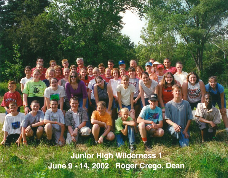 Junior High Wilderness 1, June 9-14, 2002 Roger Crego, Dean