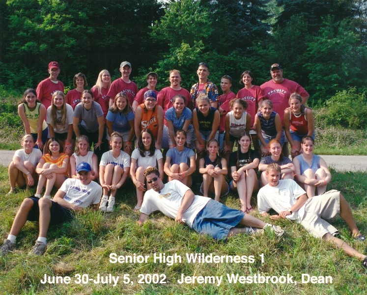 Senior High Wilderness 1, June 30-July 5, 2002 Jeremy Westbrook Dean