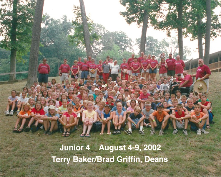 Junior 4, August 4-9, 2002 Terry Baker & Brad Griffin, Deans