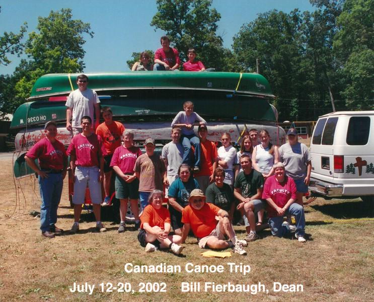 Canadian Canoe Trip, July 12-20, 2002 Bill Fierbaugh, Dean