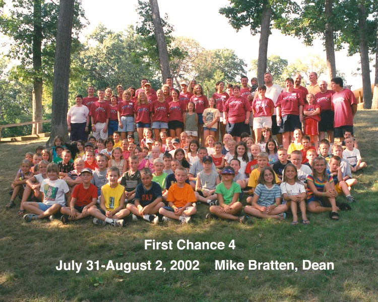 First Chance 4, July 31-August 2, 2002 Mike Bratten, Dean