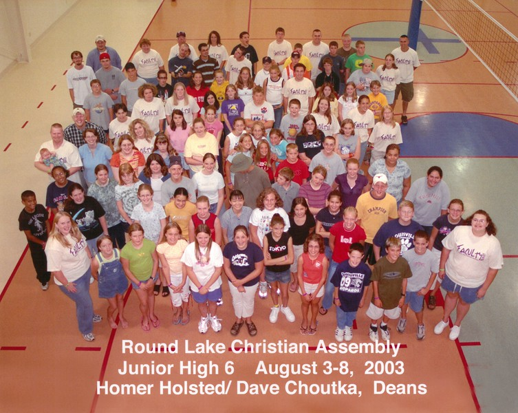 Junior High 6, August 3-8, 2003 Homer Holsted, Dave Choutka, Deans