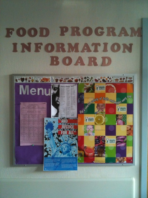 The Food Program Information Board has our lunch schedule and information about how to eat healthy and find out if you qualify for WIC.