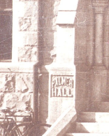 Cutler Hall Early 1900's with Palmer Hall Name Engraved