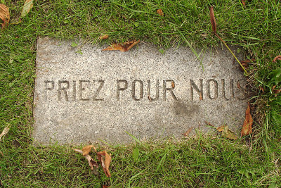 """""""Pray for us"""" in the Cimetiere Notre-Dame-des-Neiges - Montreal, QC ... October 9, 2006 ... Photo by Emily Conger"""