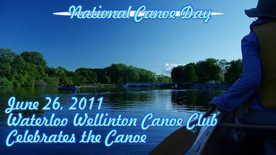 "The Waterloo Wellington Canoe Club celebrates the Canoe on ""National Canoe Day, June 26, 2011"" in Royal City Park, Guelph Ontario."