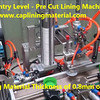 Entry Level - Pre Cut Lining Machine